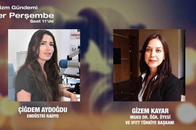 MSKU Dr. Öğr. Üyesi Ve IFITT Türkiye Başkanı Gizem Kayar: Uluslararası Turizm