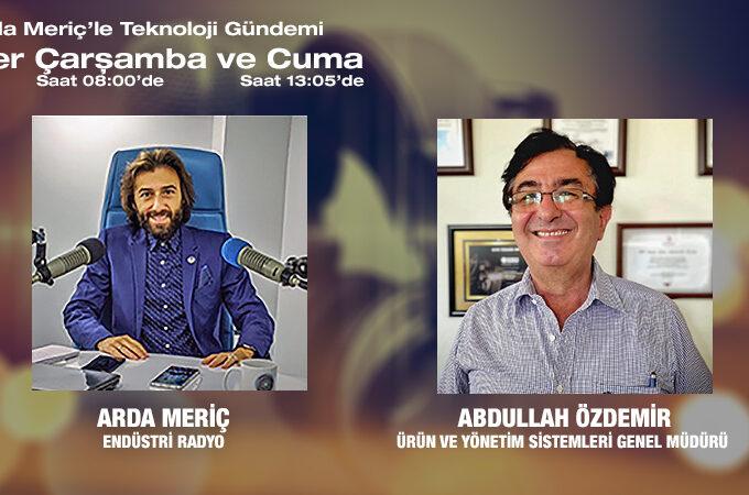 Ürün Ve Yönetim Sistemleri Genel Müdürü Abdullah Özdemir: Kalite Yönetim Sistemlerinin Yararları, Kalite Politikası Ve Kalite Üst Yönetiminin Önemi
