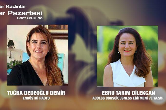 Access Consciousness Eğitmeni Ve Yazar Ebru Tarım Dilekcan: İşte Neşeyle çalışmak Mümkün