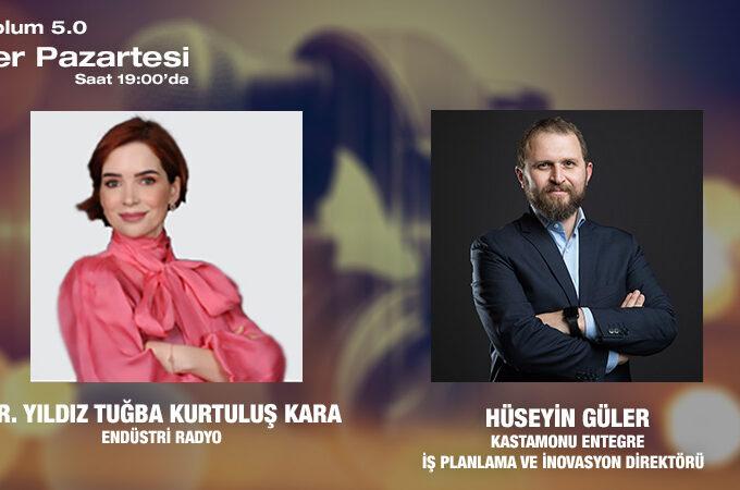 Kastamonu Entegre İş Planlama Ve İnovasyon Direktörü Hüseyin Güler: Toplum 5.0 Ve İnovasyon