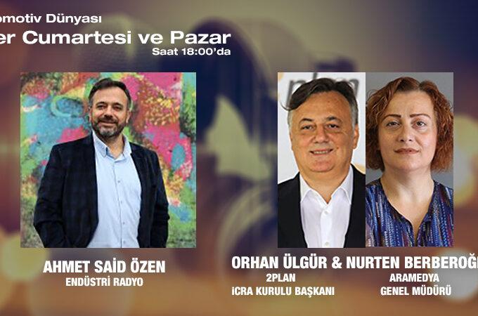 2Plan İcra Kurulu Başkanı Orhan Ülgür Ve Aramedya Genel Müdürü Nurten Berberoğlu: Otomotiv Sektöründe Son Durum Ve Elektrikli Otomobiller