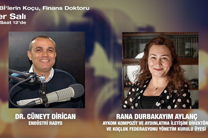 Aykom Kompozit Ve Aydınlatma İletişim Direktörü Ve Koçluk Federasyonu Yönetim Kurulu Üyesi Rana Durbakayım Aylanç: Koçluğu Müşteri İlişkilerinde Yoğun Kullanıyoruz