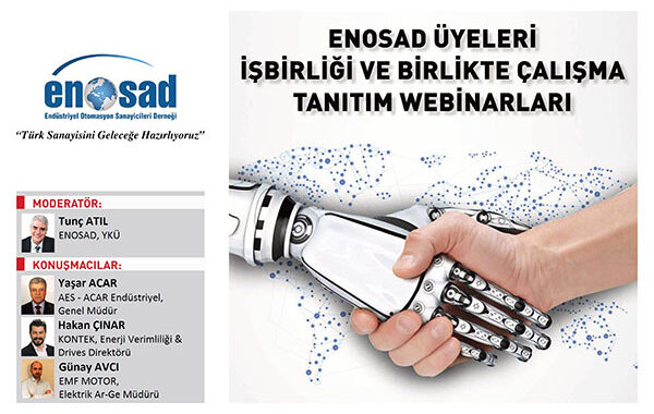 ENOSAD Üyeleri Tanıtım Webinarları – 3 08 Eylul 2020