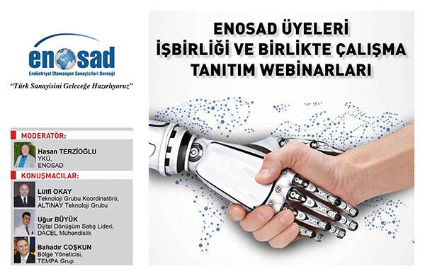 """ENOSAD """"Türk Sanayisini Geleceğe Hazırlıyoruz"""" Webinar Serisi 6. Bölüm"""