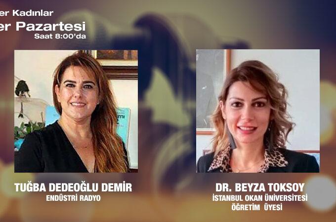İstanbul Okan Üniversitesi Öğretim Üyesi Dr. Beyza Toksoy: Yeni Normalde Girişimci Olmak Ve Müşteri Ilişkileri Yönetimi
