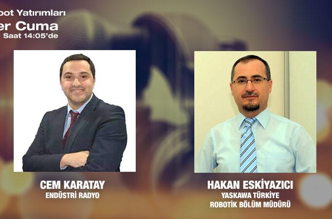 Yaskawa Türkiye Robotik Bölüm Müdürü Hakan Eskiyazıcı: İlk Endüstriyel Robotumuzu 1977 Yılında Yaptık