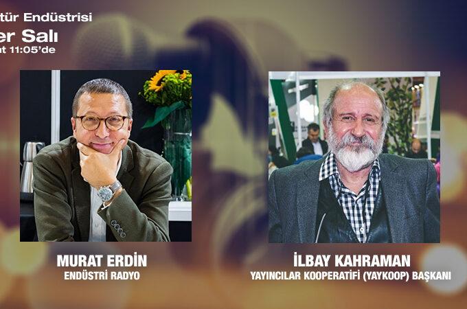 Yayıncılar Kooperatifi (YAYKOOP) Başkanı İlbay Kahraman: Kitap Yayıncılığı