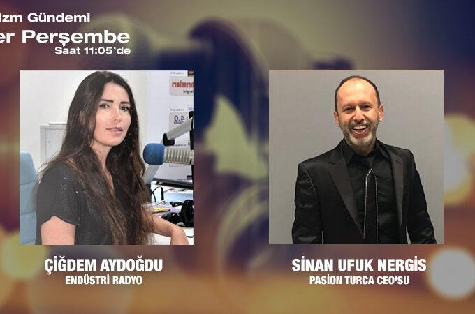 Pasion Turca CEOsu Sinan Ufuk Nergis: Turizm Tanıtım Faaliyetleri