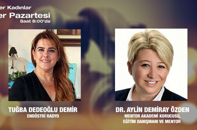 Mentor Akademi Kurucusu, Eğitim Danışmanı Ve Mentor Dr. Aylin Demiray Özden: Kurumsal Hayattan Girişimciliğe Yolculuk