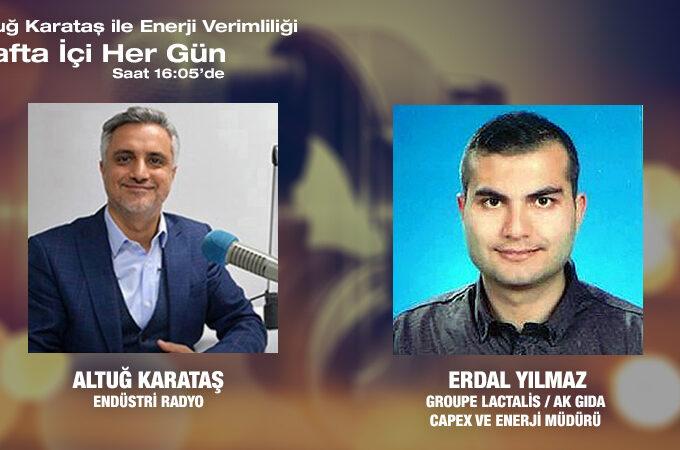 Groupe Lactalis / Ak Gıda Capex Ve Enerji Müdürü Erdal Yılmaz: Süt Sektöründe Enerji Verimliliği