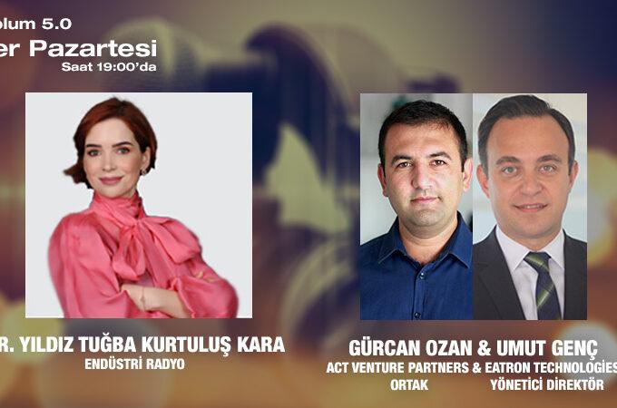 ACT Venture Partners Ortağı Gürcan Ozan & Eatron Technologies Yönetici Direktörü Umut Genç: Otonom Ve Elektrikli Araçlar