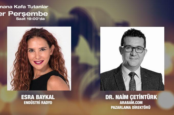 Arabam.com Pazarlama Direktörü Dr. Naim Çetintürk: Tüketicilerin Eğilimlerine Paralel şekilde Kendimizi  Geliştiriyoruz