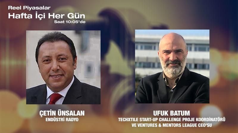 Techxtile Start-Up Challenge Proje Koordinatörü / Ventures & Mentors League CEO'su Ufuk Batum: Techxtile Start-Up Challenge, Start-up Gerçeği Ve Yapılması Gerekenler