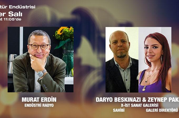 X-İst Sanat Galerisi Sahibi Davit Daryo Beskinazi & Galeri Direktörü Zeynep Pakel: Sanatı, Alıcısı Ve Sanatseverler Ile Buluşturan Galeriler
