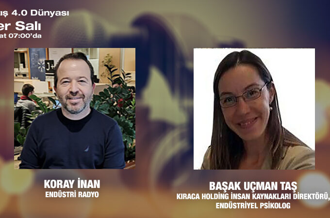 Kıraca Holding İnsan Kaynakları Direktörü / Endüstriyel Psikolog Başak Uçman Taş:  İş Yerinde Motivasyonun Sırları