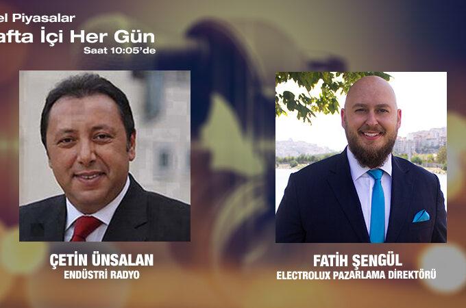 Electrolux Pazarlama Direktörü Fatih Şengül: Beyaz Eşya Sektörü Ve Küçük Ev Aletleri Piyasası
