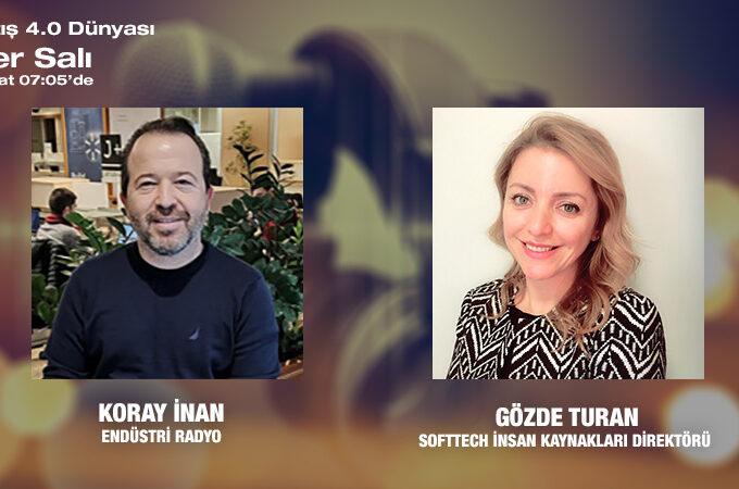 Softtech İnsan Kaynakları Direktörü Gözde Turan: Yeni Normalde İ.K. Yönetimi