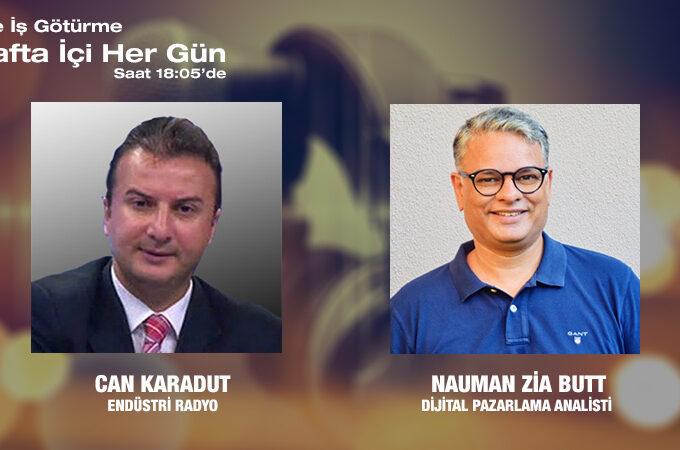 Dijital Pazarlama Analisti Nauman Zia Butt: Dijital Pazarlama Sektörü Türkiye'de Nasıl Ilerliyor?
