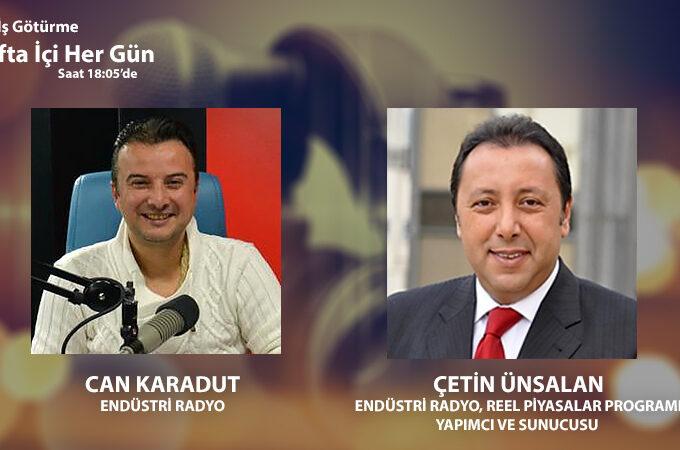 Endüstri Radyo, Reel Piyasalar Programı Yapımcı Ve Sunucusu Çetin Ünsalan: Türkiye Ve Dünyada Ekopolitik Analiz
