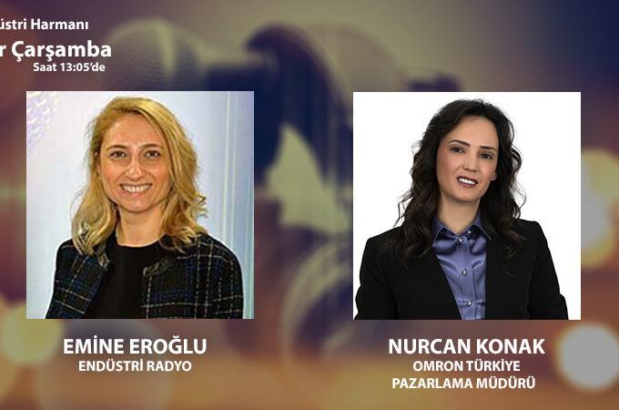 Omron Türkiye Pazarlama Müdürü Nurcan Konak: 110'u Aşkın ülkede 25 Binden Fazla çalışanla Hizmet Veriyoruz