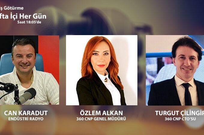 360 CNP Genel Müdürü Özlem Alkan & CTO Turgut Çilingir: Sosyal Mesafe çözümü