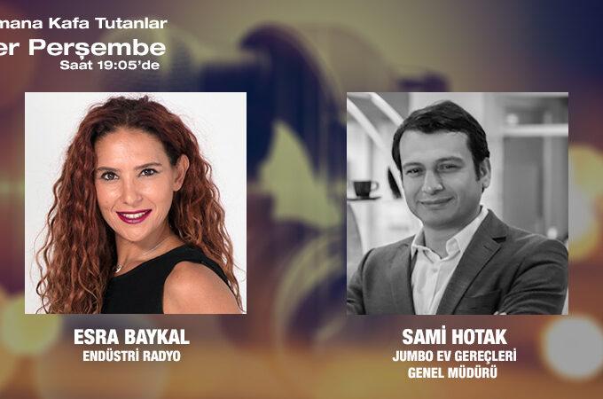 Jumbo Ev Gereçleri Genel Müdürü Sami Hotak: 120'yi Aşkın Endüstriyel Tasarımda Imzamız Var