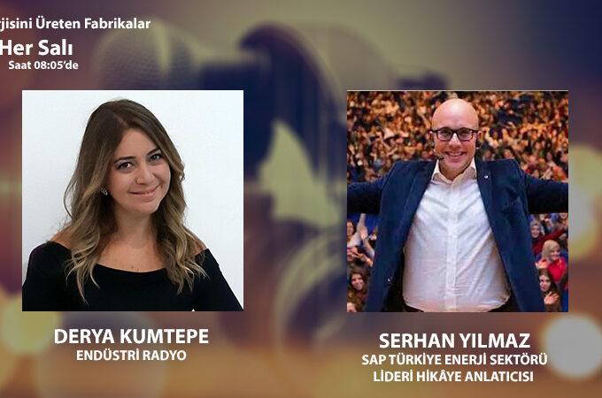 SAP Türkiye Enerji Sektörü Lideri Hikâye Anlatıcısı Serhan Yılmaz: Yeni Normalde Daha önce Tecrübe Etmediğimiz Bir çalışma Disiplinini Yaşıyoruz