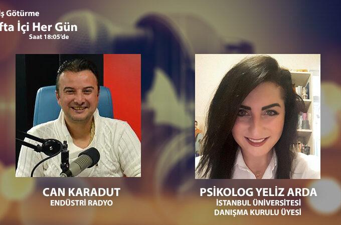 İstanbul Üniversitesi Danışma Kurulu Üyesi Psikolog Yeliz Arda: Pandemi Surecinde Çalışma Psikolojisi