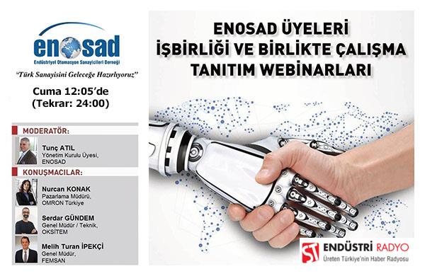 """ENOSAD """"Türk Sanayisini Geleceğe Hazırlıyoruz"""" Webinar Serisi 25. Bölüm"""