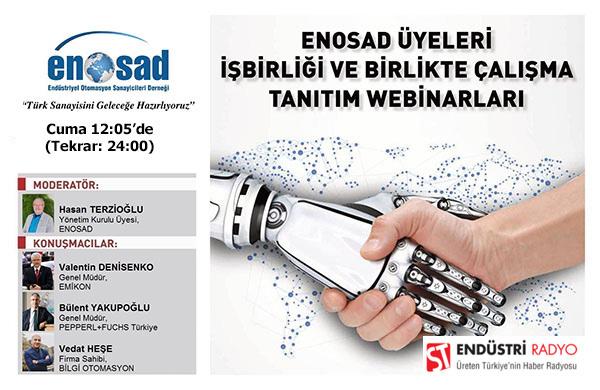 """ENOSAD """"Türk Sanayisini Geleceğe Hazırlıyoruz"""" Webinar Serisi 26. Bölüm"""