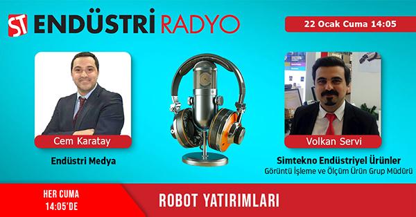 Simtekno Endüstriyel Ürünler Görüntü İşleme Ve Ölçüm Ürün Grup Müdürü Volkan Servi: Robotlarda Görüntü Işleme Sensörleri
