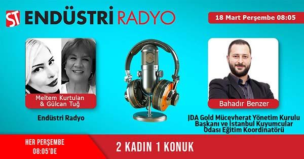 JDA Gold Mücevherat Yönetim Kurulu Başkanı Ve İstanbul Kuyumcular Odası Eğitim Koordinatörü Bahadır Benzer: Teknolojik Yöntemlerle Değerli Taş üretimi