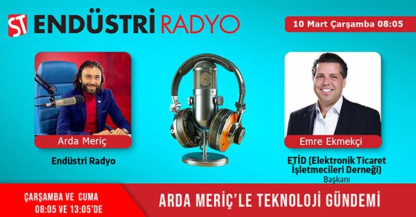 ETİD (Elektronik Ticaret İşletmecileri Derneği) Başkanı Emre Ekmekçi: E-Ticaretin Gelişimi, Türkiye Ve Dünyadaki E-Ticaret Verileri, E-İhracat Ve Dropshipping Hakkında Merak Edilen Gerçekler