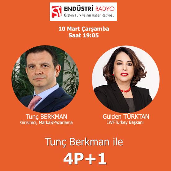 IWFTurkey Başkanı Gülden Türktan: İşletme Ve Ekonominin Birçok Alanına Dokunmuş Olmanın Zenginliğine Sahibim