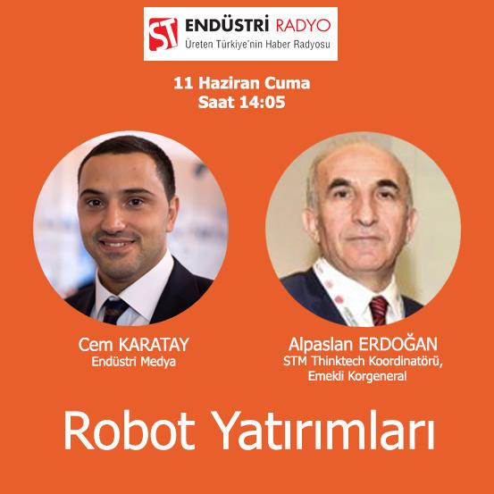 STM Thinktech Koordinatörü, Emekli Korgeneral Alpaslan Erdoğan: Günümüzde Ve Yakın Gelecekte Robotlar