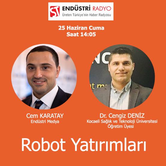 Kocaeli Sağlık Ve Teknoloji Üniversitesi Öğretim Üyesi Dr. Cengiz Deniz: Akademik Düzeyde Robotik çalışmalar