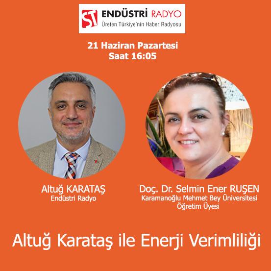 Karamanoğlu Mehmet Bey Üniversitesi Öğretim Üyesi Doç. Dr. Selmin Ener Ruşen: Enerji Verimliliğine Akademik Bir Bakış