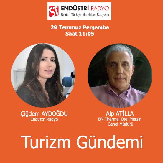 BN Thermal Otel Mersin Genel Müdürü Alp Atilla: Türkiye'de Termal Turizm