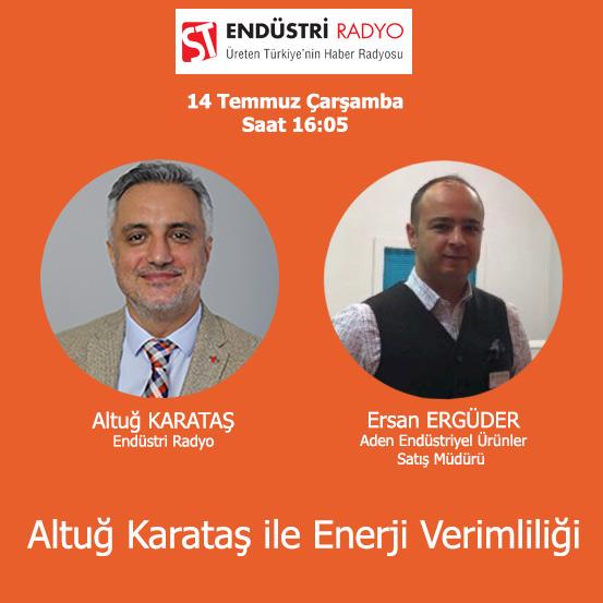 Aden Endüstriyel Ürünler Satış Müdürü Ersan Ergüder: En Iyi Yatırım Aracı Enerji Verimliliği