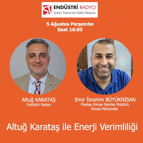 Plastay Kimya Fabrika Müdürü, Kimya Mühendisi Emir İbrahim Büyüknisan: Sanayiden Enerji Verimliliği örnekleri