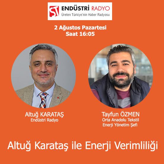 Orta Anadolu Tekstil Enerji Yönetim Şefi Tayfun Özmen: Tekstil Sektöründe Enerji Yönetimi