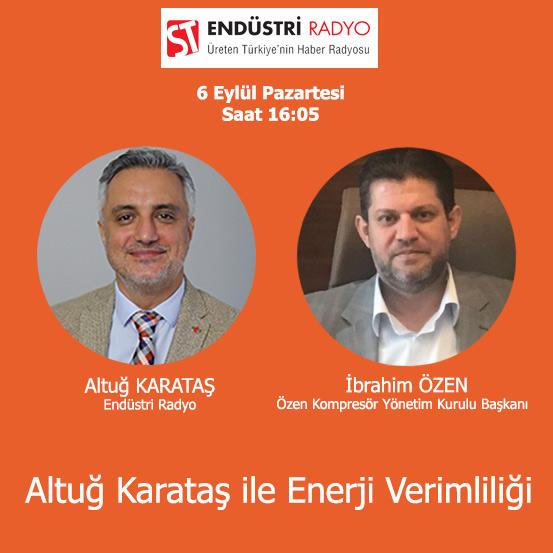 Özen Kompresör Yönetim Kurulu Başkanı İbrahim Özen: En Pahalı Enerji Basınçlı Havadır
